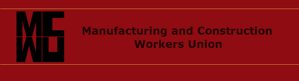 Manufacturing and Construction Workers Union